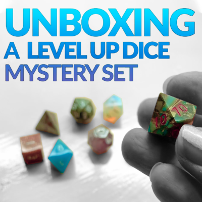 Unboxing a Level Up Dice Mystery Set!