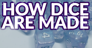 How Dice are Made